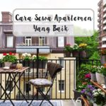 Cara Sewa Apartemen Yang Baik